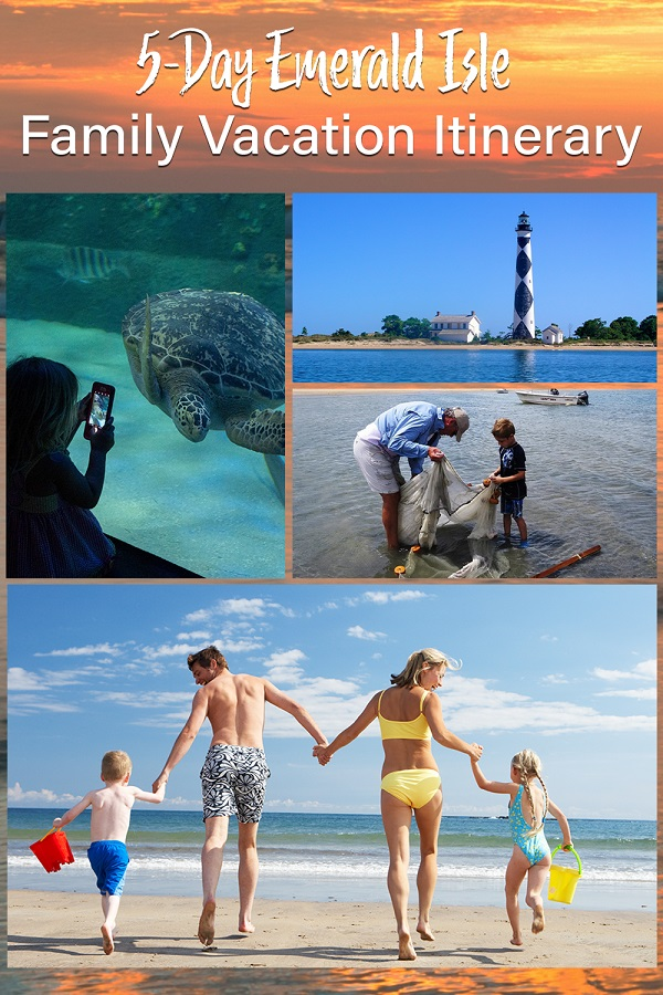 Emerald Isle Family Vacation Itinerary