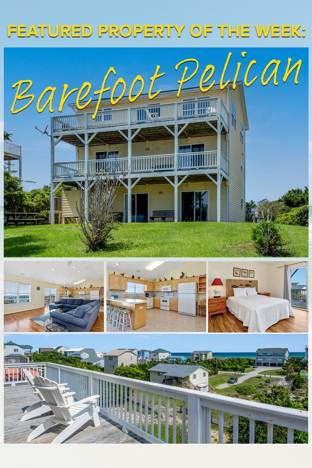 Barefoot Pelican - Emerald Isle Realty Featured Property of the Week