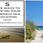 5 Ways to Save on Your Emerald Isle Vacation