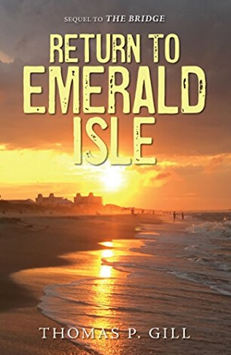 Return to Emerald Isle by Thomas P. Gill