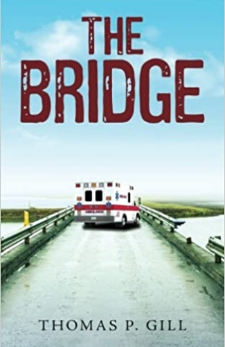 The Bridge by Thomas P. Gill
