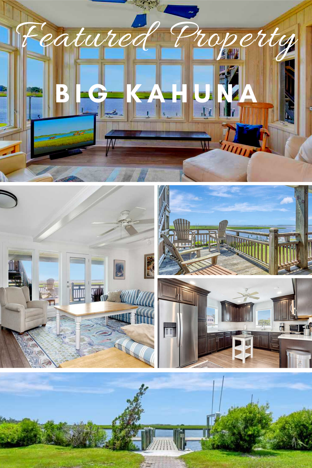 Featured Property - Big Kahuna Pinterest