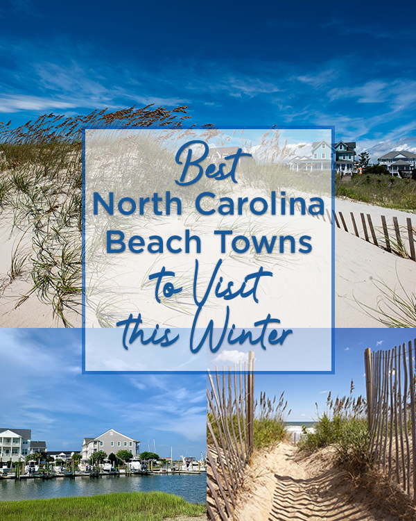 Best North Carolina Beach Towns to Visit this Winter