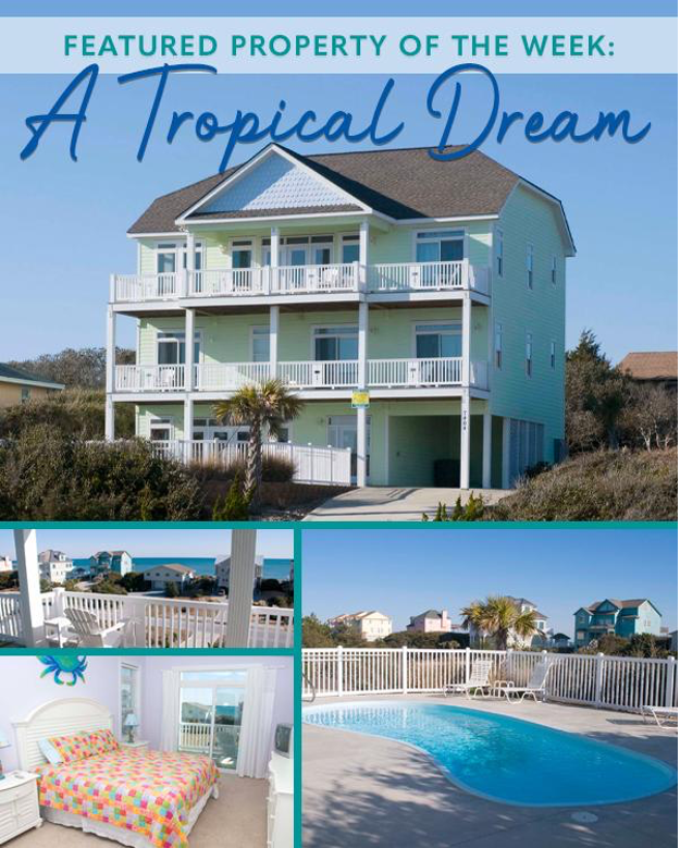 A Tropical Dream - Emerald Isle Realty Featured Property of the Week