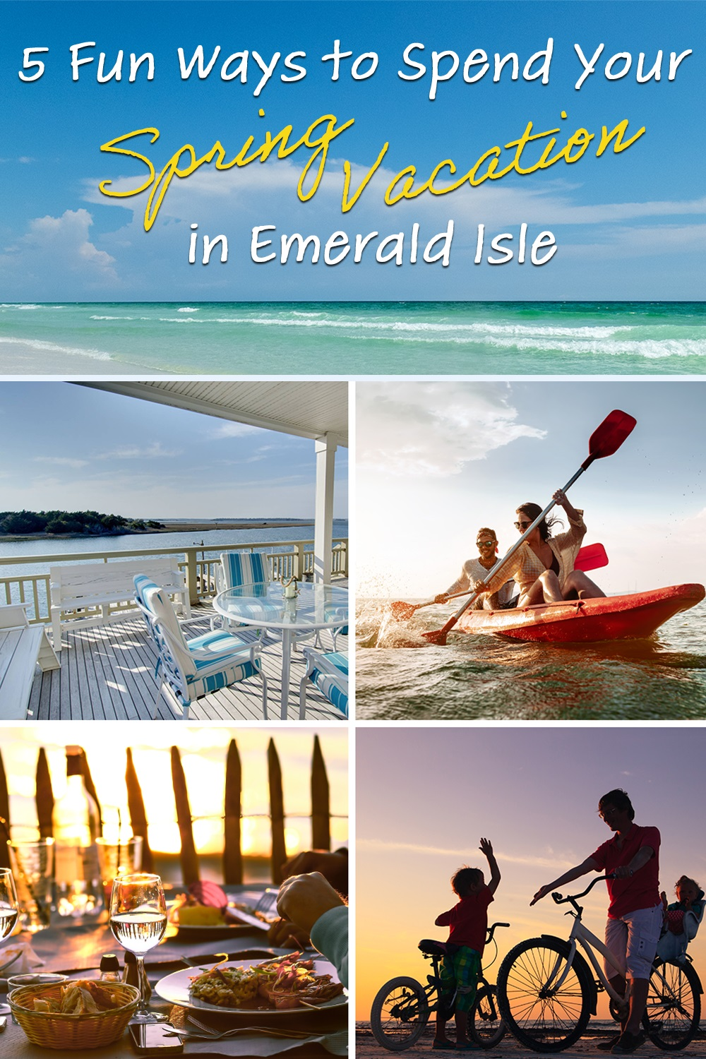 5 Fun Ways to Spend Your Spring Vacation in Emerald Isle