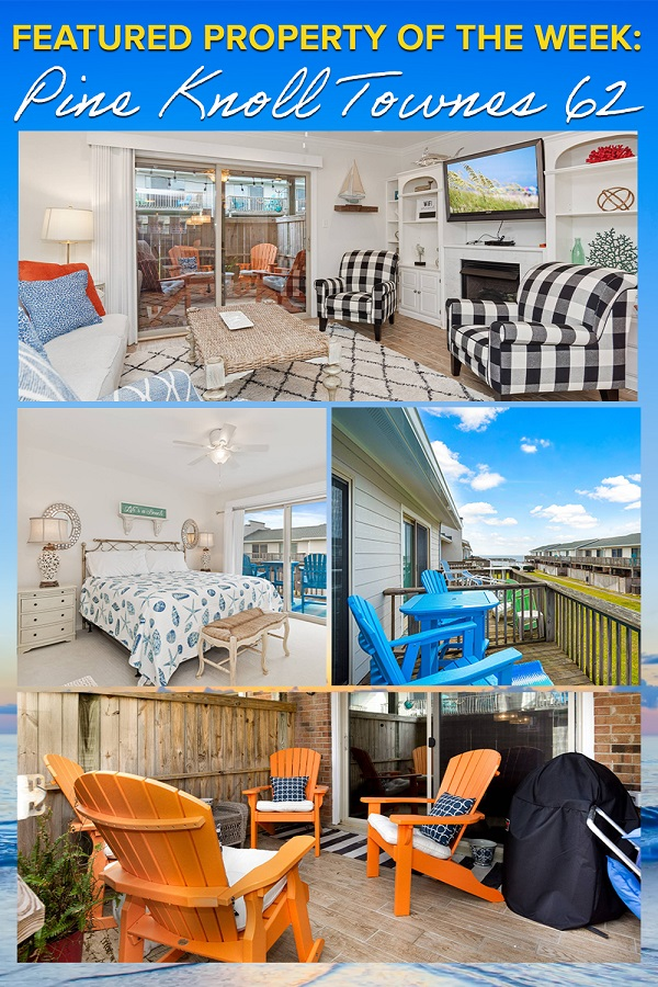 Pine Knoll Townes 62 - Emerald Isle Realty Featured Property of the Week
