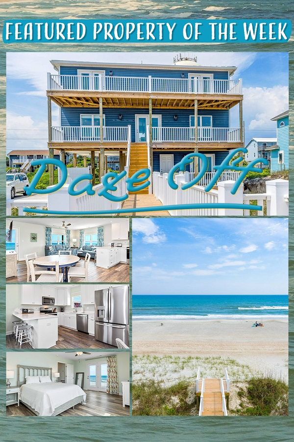 Daze Off - Emerald Isle Realty Featured Property of the Week