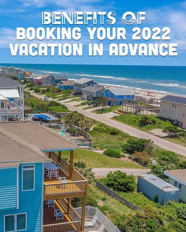 The Benefits of Booking Your 2020 Vacation in Advance