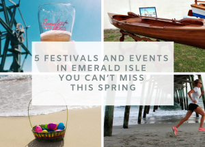 5 Festivals and Events in Emerald Isle You Can't Miss this Spring